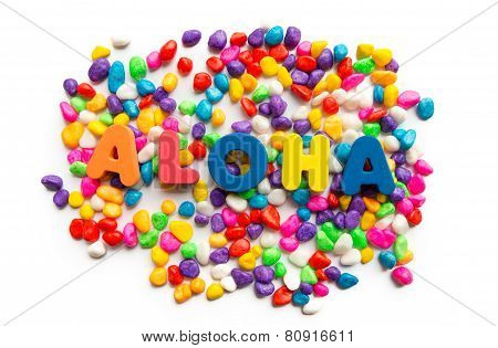 Aloha Word In Colorful Stone