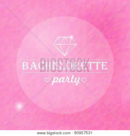 Quote, Inspirational Poster, Typographical Design, Bachelorette Party, Blurred Pink Background