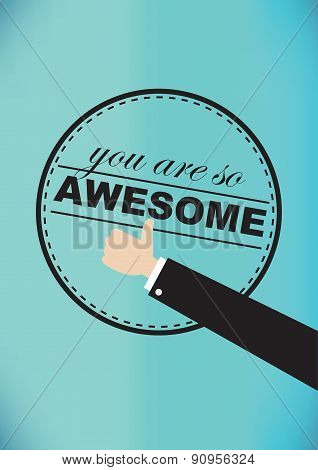 You Are So Awesome Vector Illustration
