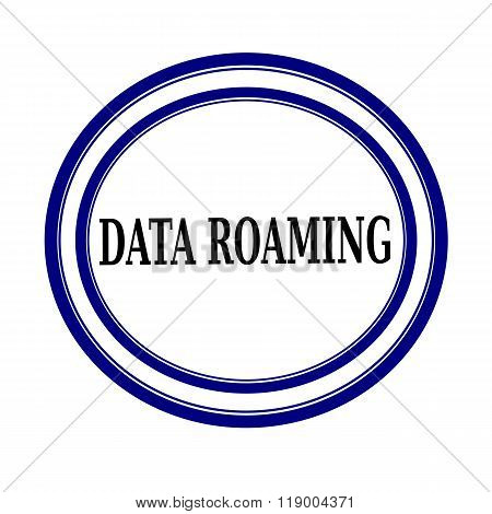 Data Roaming Black Stamp Text On White Backgroud
