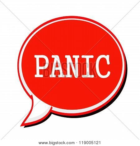 Panic White Stamp Text On Red Speech Bubble