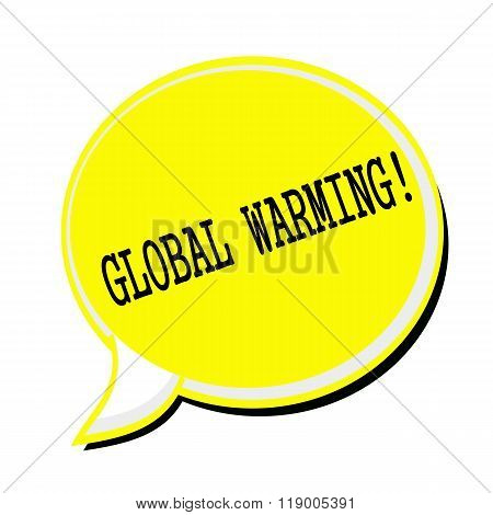 Global Warming Black Stamp Text On Yellow Speech Bubble