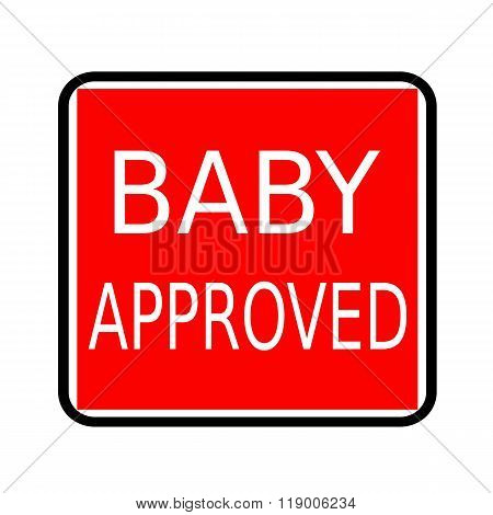 Baby Approved White Stamp Text On Red Background