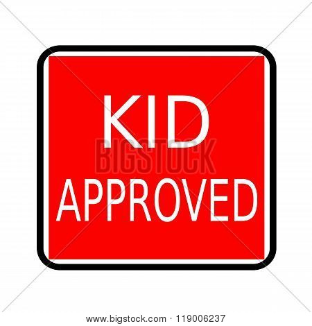 Kid Approved White Stamp Text On Red Background