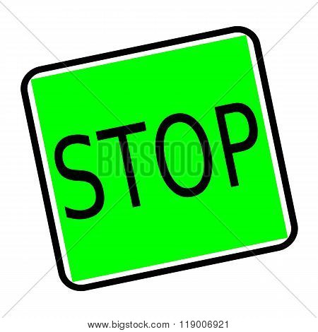 Stop Black Stamp Text On Green Background