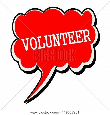 Volunteer White Stamp Text On Red Speech Bubble