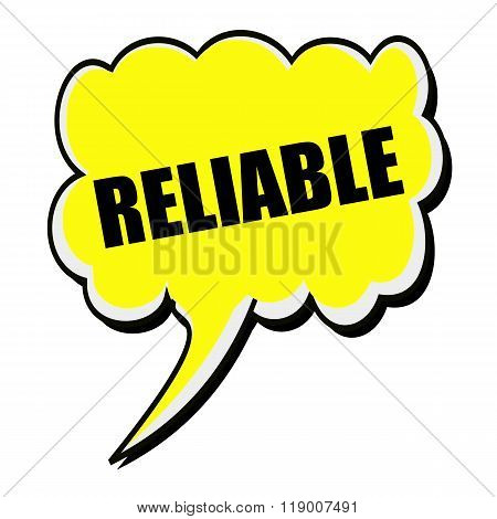 Reliable Black Stamp Text On Yellow Speech Bubble