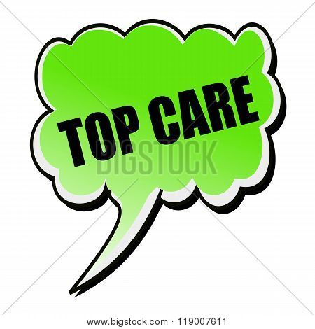 Top Care Black Stamp Text On Green Speech Bubble