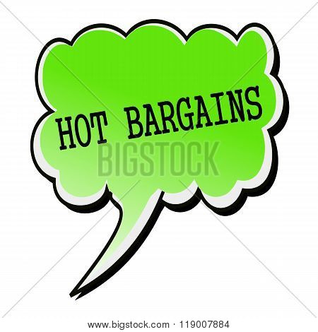 Hot Bargains Black Stamp Text On Green Speech Bubble