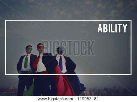 Ability Accomplishment Achievement Ability Concept