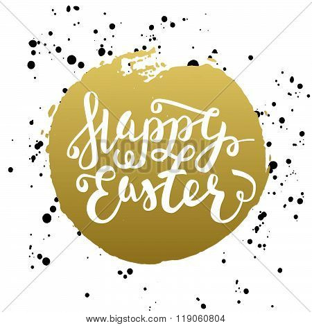 Happy Easter Typographic Greeting Card. Easter Lettering With Watercolor Stain In Black Gold White C