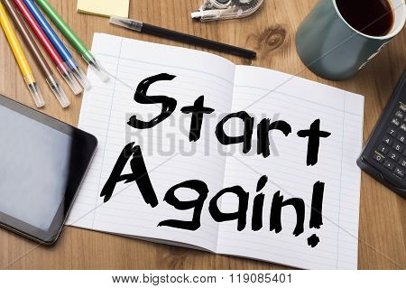 Start Again!  - Note Pad With Text
