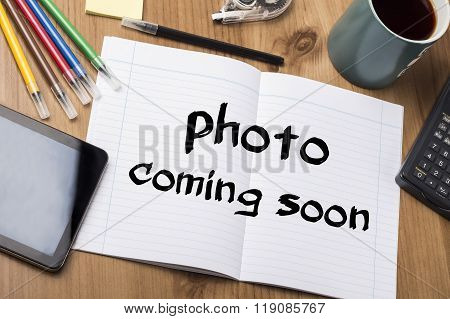 Photo Coming Soon - Note Pad With Text