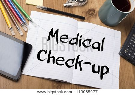 Medical Check-up - Note Pad With Text