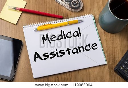 Medical Assistance - Note Pad With Text