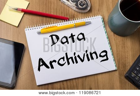 Data Archiving - Note Pad With Text
