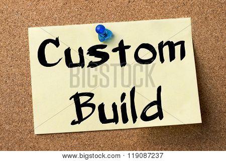 Custom Build - Adhesive Label Pinned On Bulletin Board