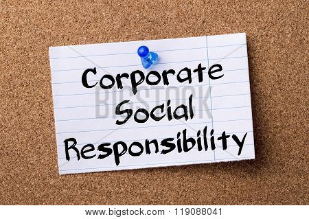 Corporate Social Responsibility Csr - Teared Note Paper Pinned On Bulletin Board