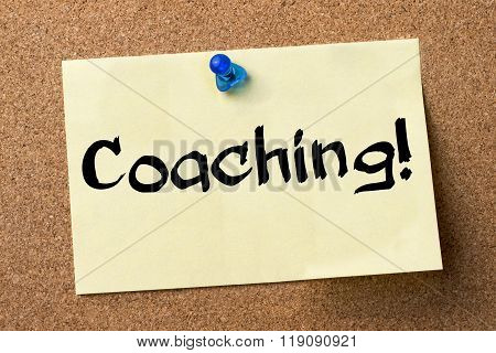 Coaching! - Adhesive Label Pinned On Bulletin Board