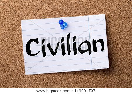 Civilian - Teared Note Paper Pinned On Bulletin Board