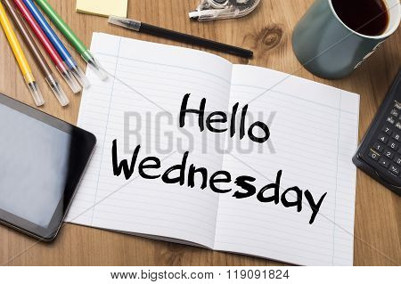 Hello Wednesday - Note Pad With Text