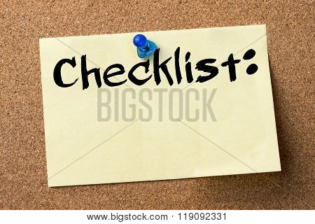 Checklist: - Adhesive Label Pinned On Bulletin Board