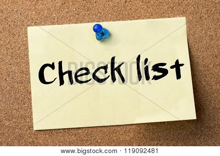 Check List - Adhesive Label Pinned On Bulletin Board