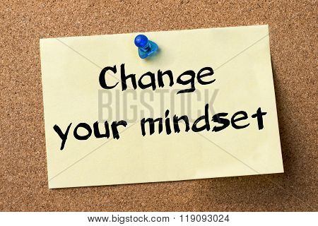 Change Your Mindset - Adhesive Label Pinned On Bulletin Board