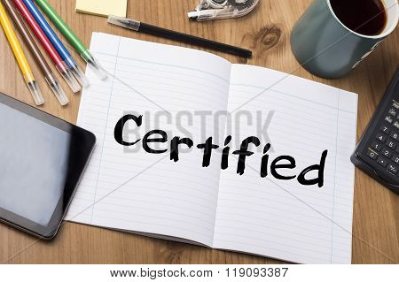 Certified - Note Pad With Text