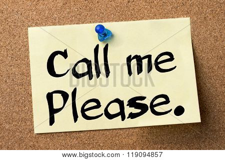 Call Me Please. - Adhesive Label Pinned On Bulletin Board