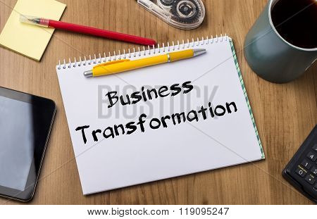 Business Transformation - Note Pad With Text