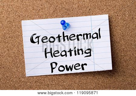 Geothermal Heating Power - Teared Note Paper Pinned On Bulletin Board