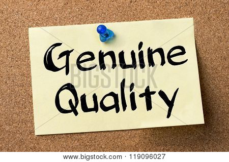 Genuine Quality - Adhesive Label Pinned On Bulletin Board