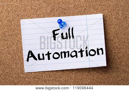 Full Automation - Teared Note Paper Pinned On Bulletin Board