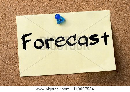 Forecast - Adhesive Label Pinned On Bulletin Board
