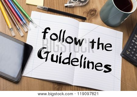 Follow The Guidelines - Note Pad With Text