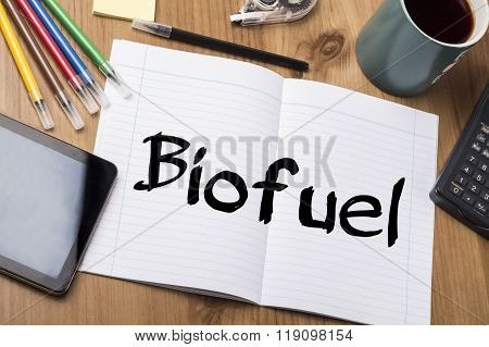 Biofuel - Note Pad With Text