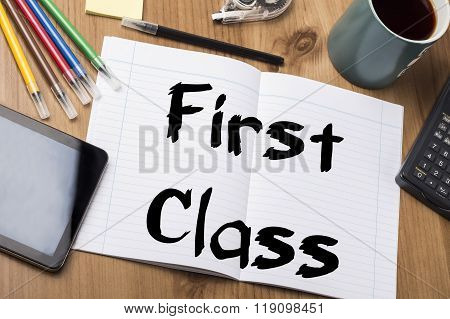 First Class - Note Pad With Text