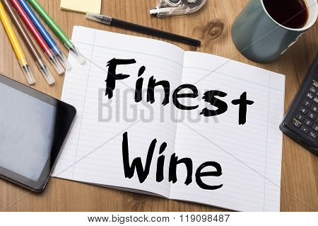 Finest Wine - Note Pad With Text