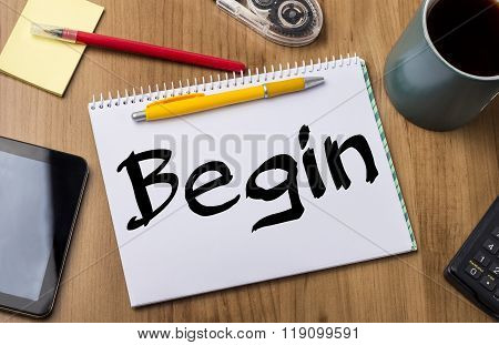 Begin - Note Pad With Text