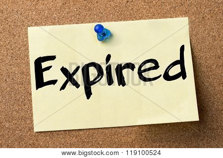 Expired - Adhesive Label Pinned On Bulletin Board