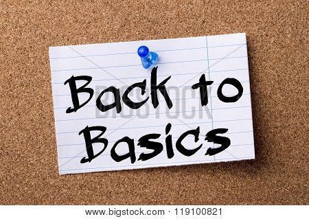 Back To Basics - Teared Note Paper Pinned On Bulletin Board