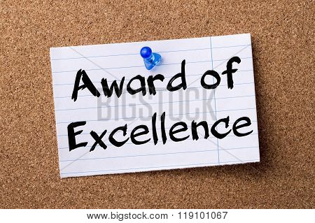 Award Of Excellence - Teared Note Paper Pinned On Bulletin Board