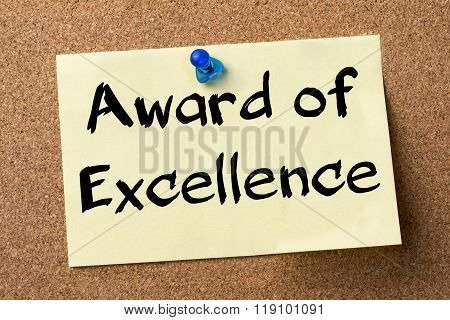 Award Of Excellence - Adhesive Label Pinned On Bulletin Board