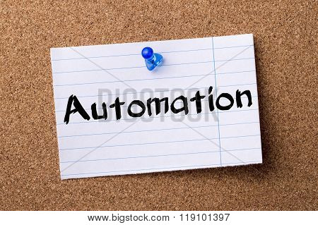 Automation - Teared Note Paper Pinned On Bulletin Board