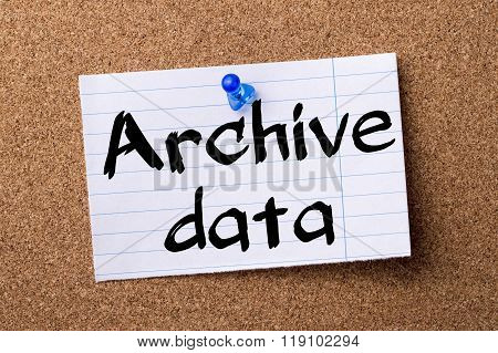 Archive Data - Teared Note Paper Pinned On Bulletin Board