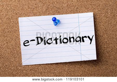 E-dictionary - Teared Note Paper Pinned On Bulletin Board