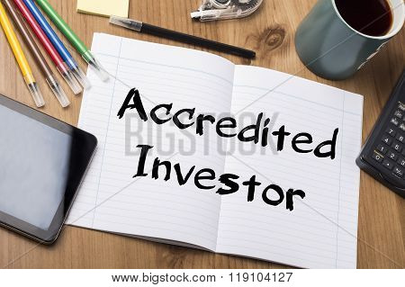 Accredited Investor - Note Pad With Text