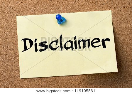 Disclaimer - Adhesive Label Pinned On Bulletin Board