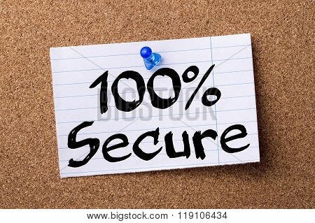 100% Secure - Teared Note Paper Pinned On Bulletin Board
